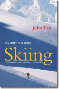 Fry_STORY OF MODERN SKIING cover.indd